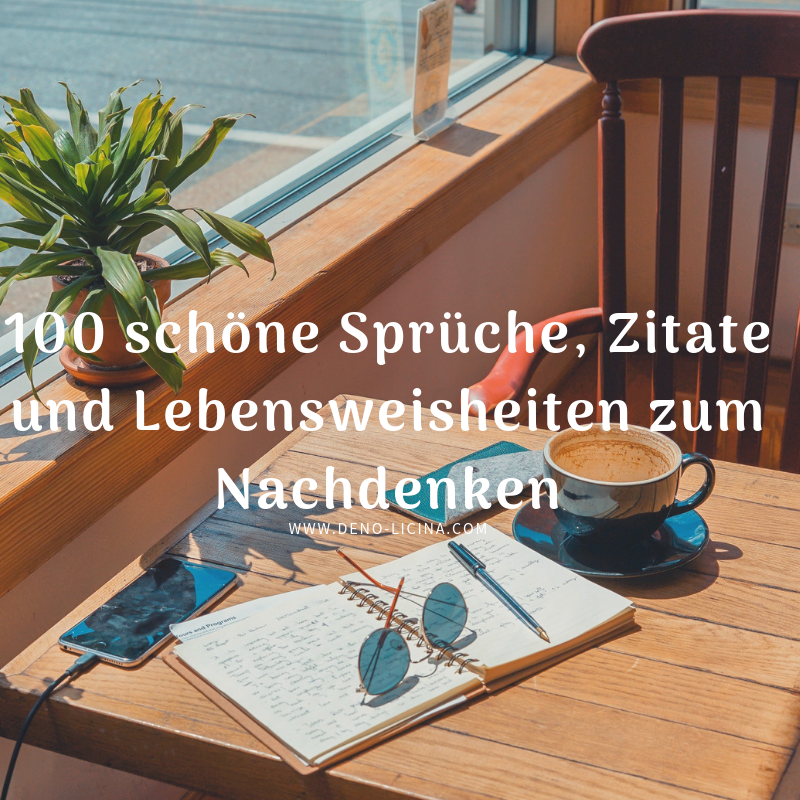100 schöne Sprüche, Zitate und Lebensweisheiten zum ...