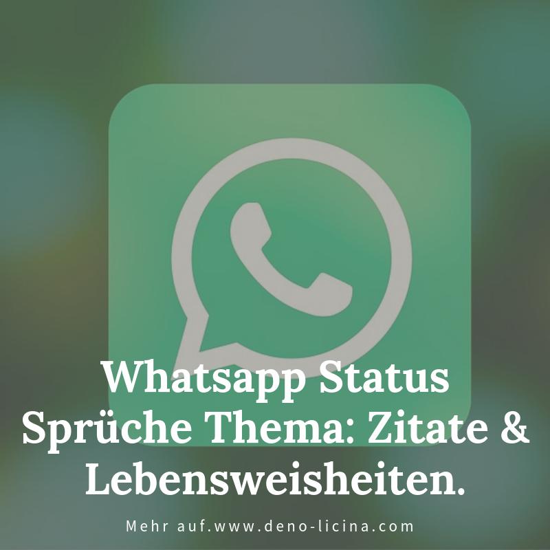 Whatsapp Status Sprüche Thema Zitate Lebensweisheiten